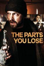 Nonton Film The Parts You Lose (2019) Terbaru