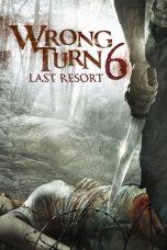 Nonton Film Wrong Turn 6: Last Resort (2014) Terbaru