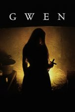 Nonton Film Gwen (2019) Terbaru