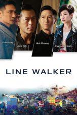 Nonton Film Line Walker (2016) Terbaru