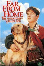 Nonton Film Far from Home: The Adventures of Yellow Dog (1995) Terbaru