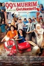 Nonton Film 99% Muhrim – Get Married 5 (2015) Terbaru
