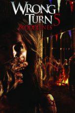 Nonton Film Wrong Turn 5: Bloodlines (2012) Terbaru