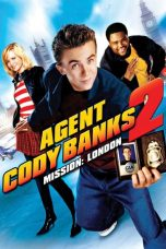 Nonton Film Agent Cody Banks 2: Destination London (2004) Terbaru