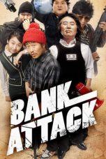 Nonton Film Bank Attack (2007) Terbaru