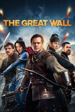 Nonton Film The Great Wall (2016) Terbaru