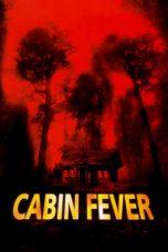 Nonton Film Cabin Fever (2002) Terbaru