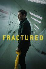 Nonton Film Fractured (2019) Terbaru