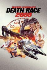 Nonton Film Death Race 2050 (2017) Terbaru
