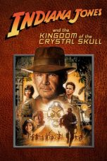 Nonton Film Indiana Jones and the Kingdom of the Crystal Skull (2008) Terbaru