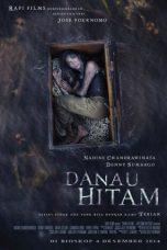 Nonton Film Danau Hitam (2014) Terbaru