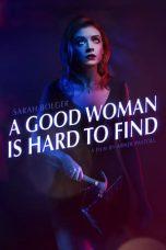 Nonton Film A Good Woman Is Hard to Find (2019) Terbaru
