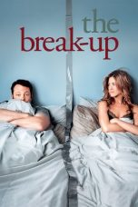 Nonton Film The Break-Up (2006) Terbaru