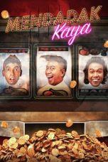 Nonton Film Mendadak Kaya (2019) Terbaru