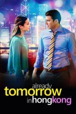 Nonton Film Already Tomorrow in Hong Kong (2016) Terbaru
