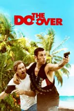 Nonton Film The Do-Over (2016) Terbaru