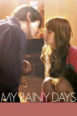 Nonton Film My Rainy Days (2009) Terbaru