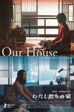 Nonton Film Our House (2018) Terbaru