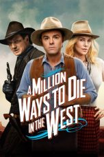 Nonton Film A Million Ways to Die in the West (2014) Terbaru
