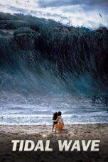 Nonton Film Tidal Wave (2009) Terbaru