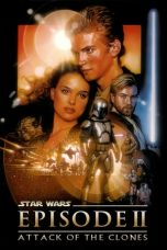 Nonton Film Star Wars: Episode II – Attack of the Clones (2002) Terbaru