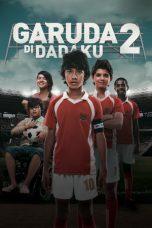 Nonton Film Garuda Di Dadaku 2 (2011) Terbaru