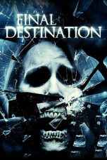 Nonton Film The Final Destination (2009) Terbaru