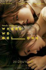 Nonton Film Where We Belong (2019) Terbaru