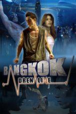 Nonton Film Bangkok Adrenaline (2009) Terbaru