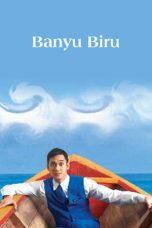 Nonton Film Banyu Biru (2005) Terbaru