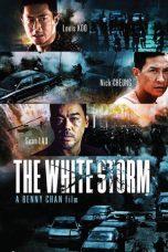 Nonton Film The White Storm (2013) Terbaru