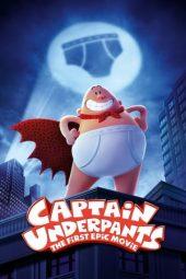Nonton Film Captain Underpants: The First Epic Movie (2017) Terbaru