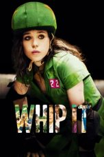 Nonton Film Whip It (2009) Terbaru