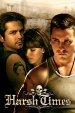 Nonton Film Harsh Times (2005) Terbaru