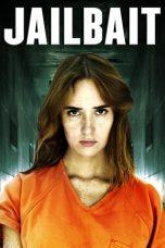 Nonton Film Jailbait (2014) Terbaru