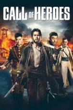 Nonton Film Call of Heroes (2016) Terbaru