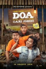 Nonton Film DOA (Doyok-Otoy-Ali Oncom): Cari Jodoh (2018) Terbaru