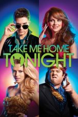 Nonton Film Take Me Home Tonight (2011) Terbaru