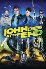 Nonton Film John Dies at the End (2012) Terbaru