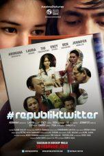 Nonton Film Republik Twitter (2012) Terbaru