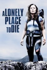 Nonton Film A Lonely Place to Die (2011) Terbaru