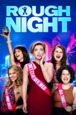 Nonton Film Rough Night (2017) Terbaru