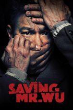 Nonton Film Saving Mr. Wu (2015) Terbaru