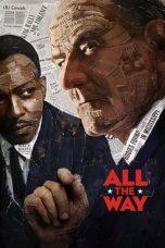 Nonton Film All The Way (2016) Terbaru