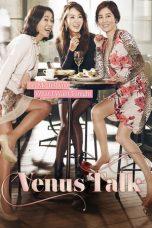 Nonton Film Venus Talk (2014) Terbaru