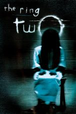 Nonton Film The Ring Two (2005) Terbaru