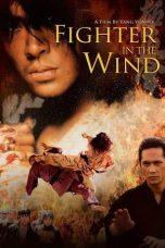 Nonton Film Fighter In The Wind (2004) Terbaru