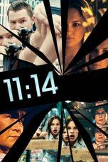 Nonton Film 11:14 (2003) Terbaru