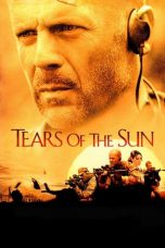 Nonton Film Tears of the Sun (2003) Terbaru