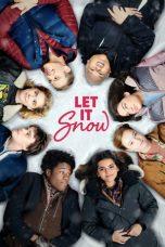 Nonton Film Let It Snow (2019) Terbaru